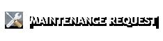 Maintenance Request